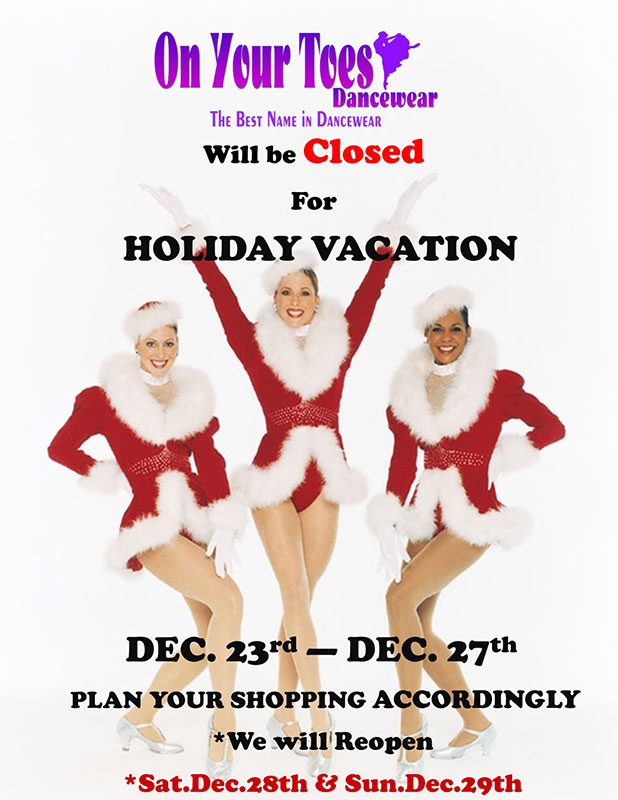 On Your Toes Dancewear Holiday Hours
